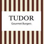 Tudor Gourmet Burger